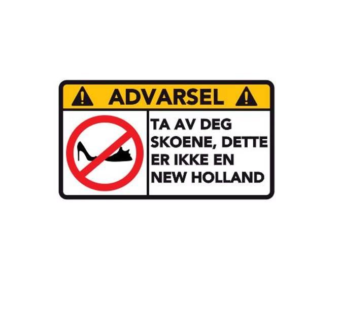 Bilde av Advarsel Dette Er Ikke En New Holland
